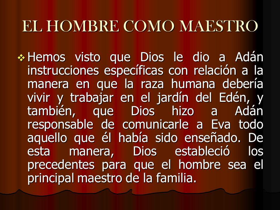 EL HOMBRE COMO MAESTRO
