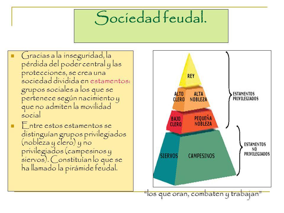 Sociedad feudal.