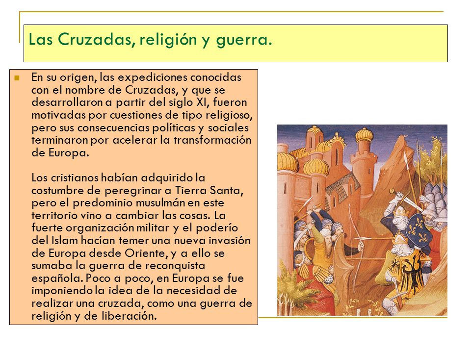 Las Cruzadas, religión y guerra.