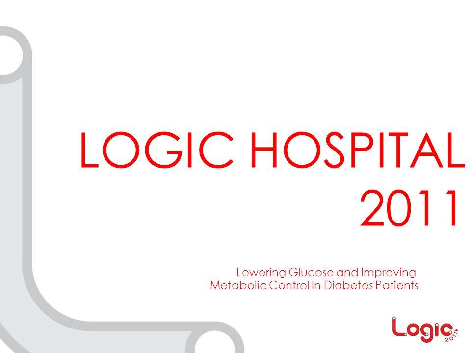 LOGIC HOSPITAL 2011 Lowering Glucose and Improving