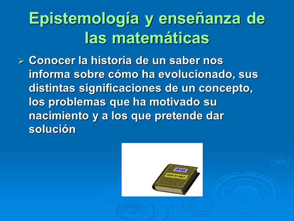 Epistemología y enseñanza de las matemáticas