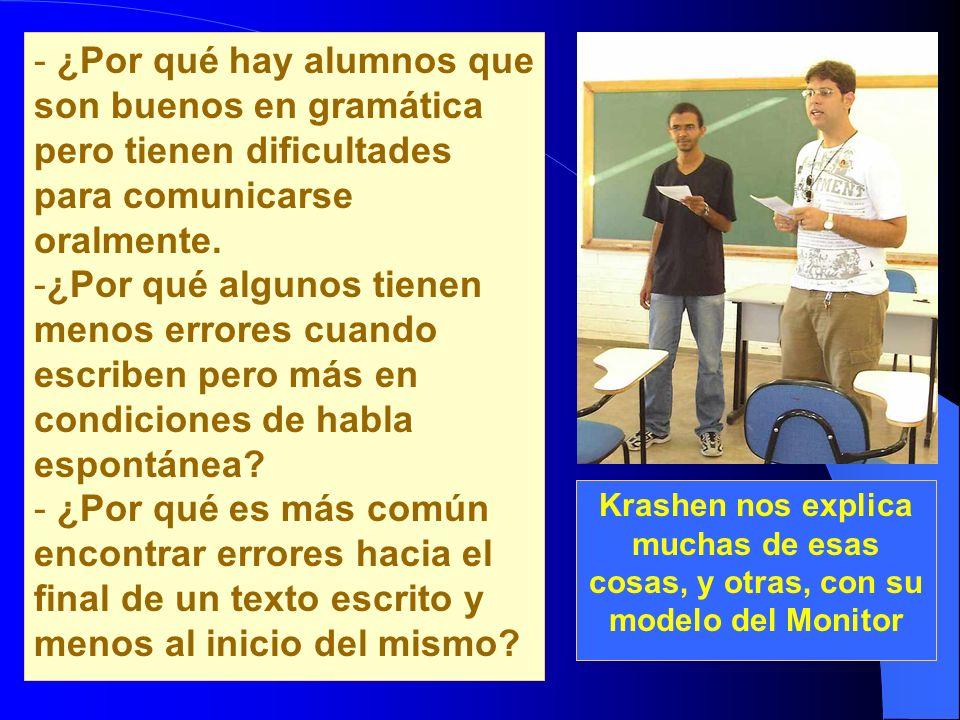 ¿Por qué hay alumnos que son buenos en gramática pero tienen dificultades para comunicarse oralmente.