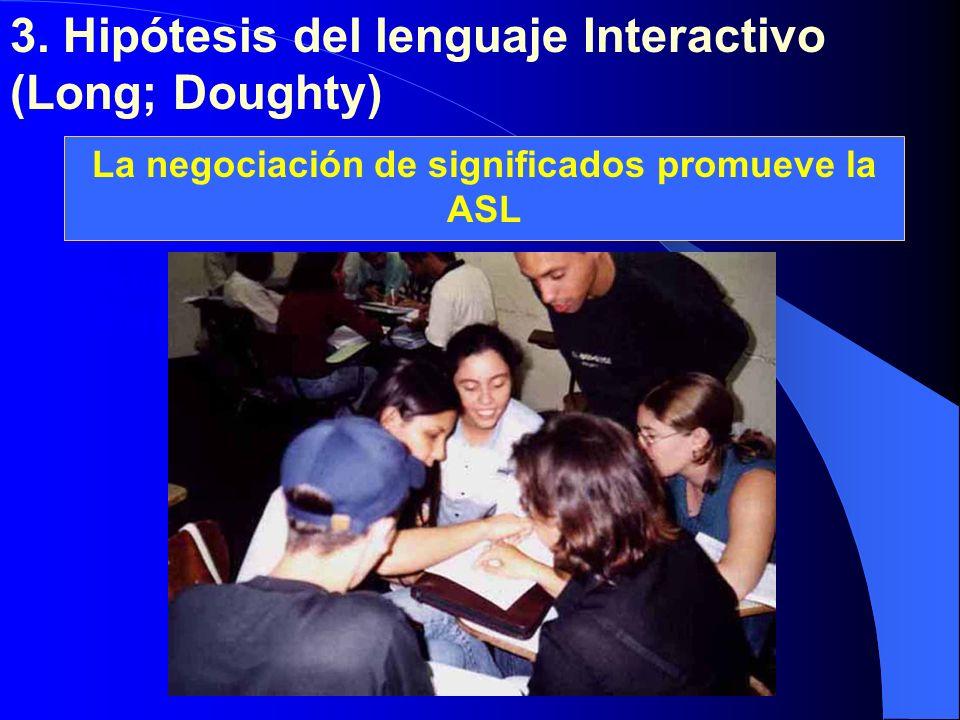 La negociación de significados promueve la ASL