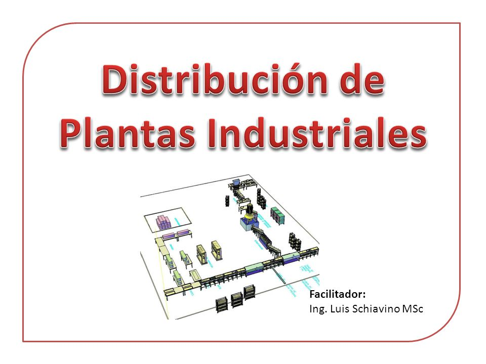 Distribución de Plantas Industriales