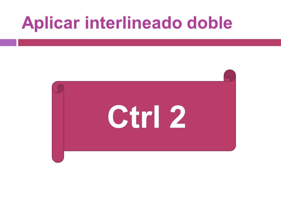 Aplicar interlineado doble
