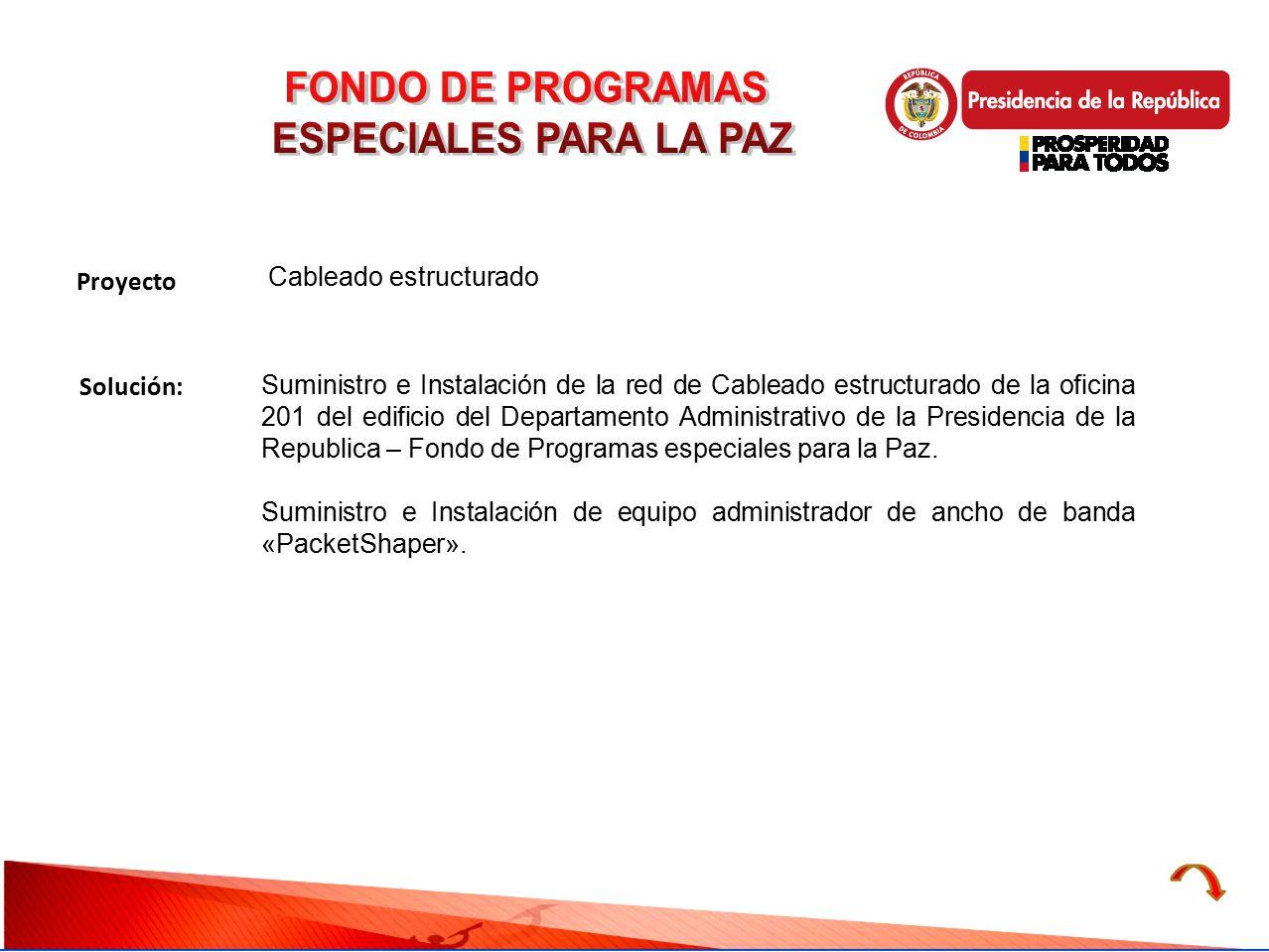 FONDO DE PROGRAMAS ESPECIALES PARA LA PAZ