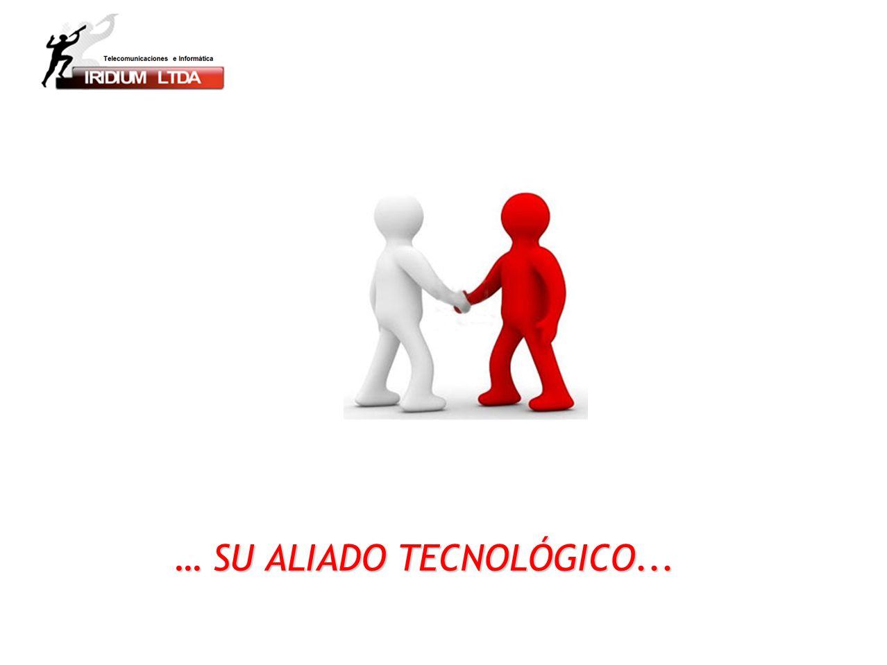 … SU ALIADO TECNOLÓGICO...