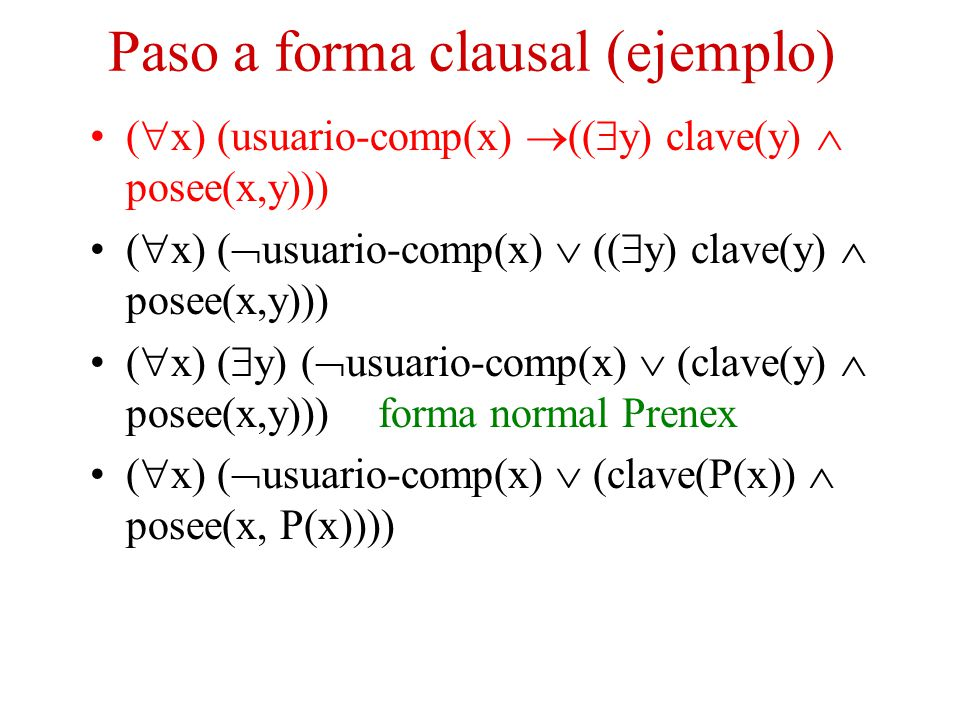 Paso a forma clausal (ejemplo)