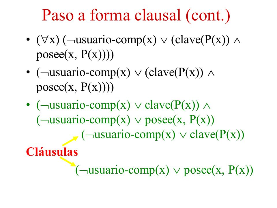 Paso a forma clausal (cont.)