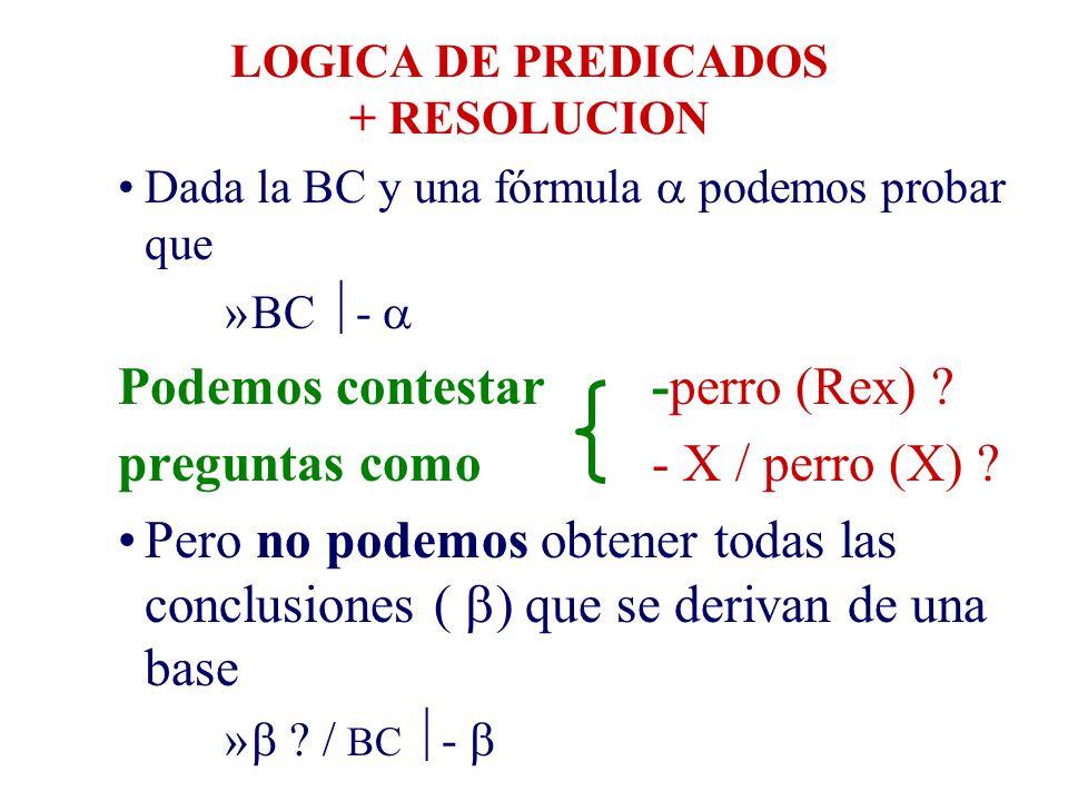LOGICA DE PREDICADOS + RESOLUCION
