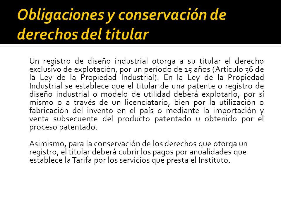 Obligaciones y conservación de derechos del titular