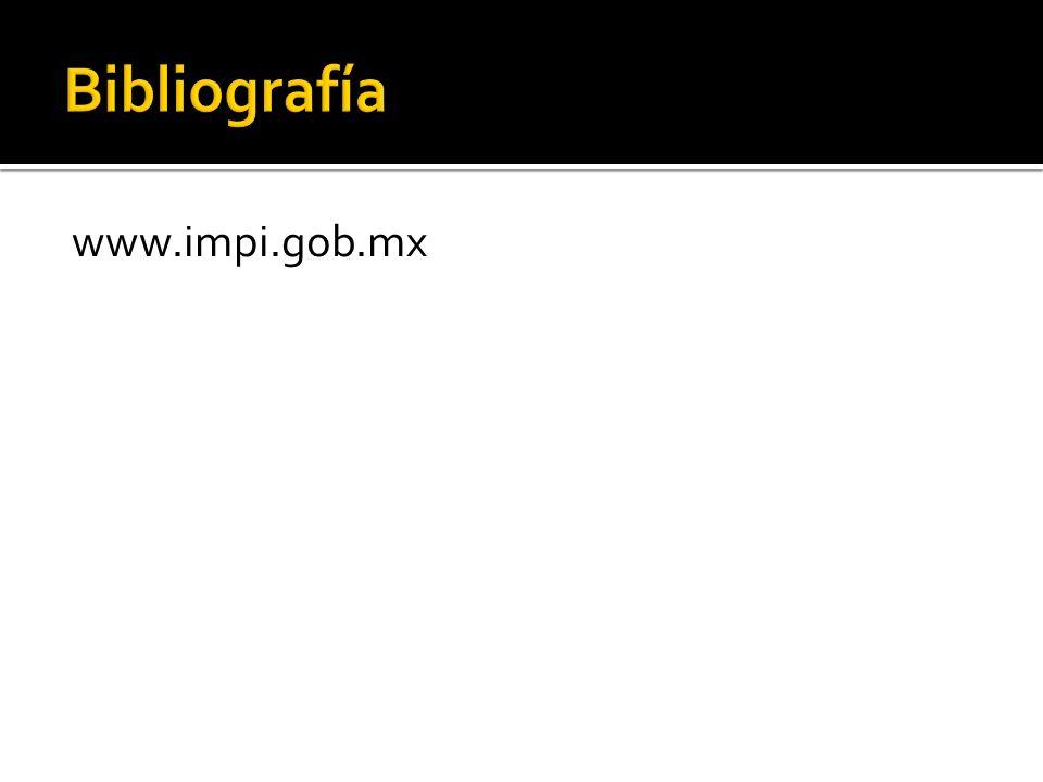 Bibliografía www.impi.gob.mx