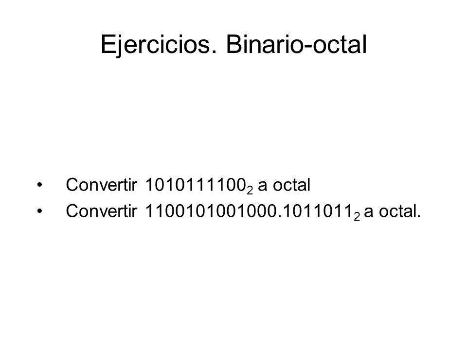 Ejercicios. Binario-octal
