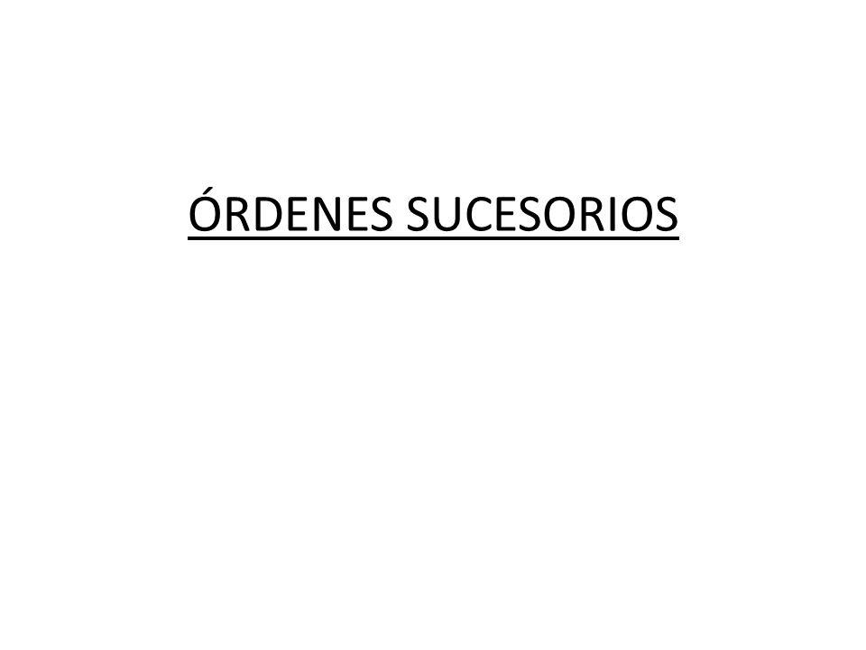 ÓRDENES SUCESORIOS