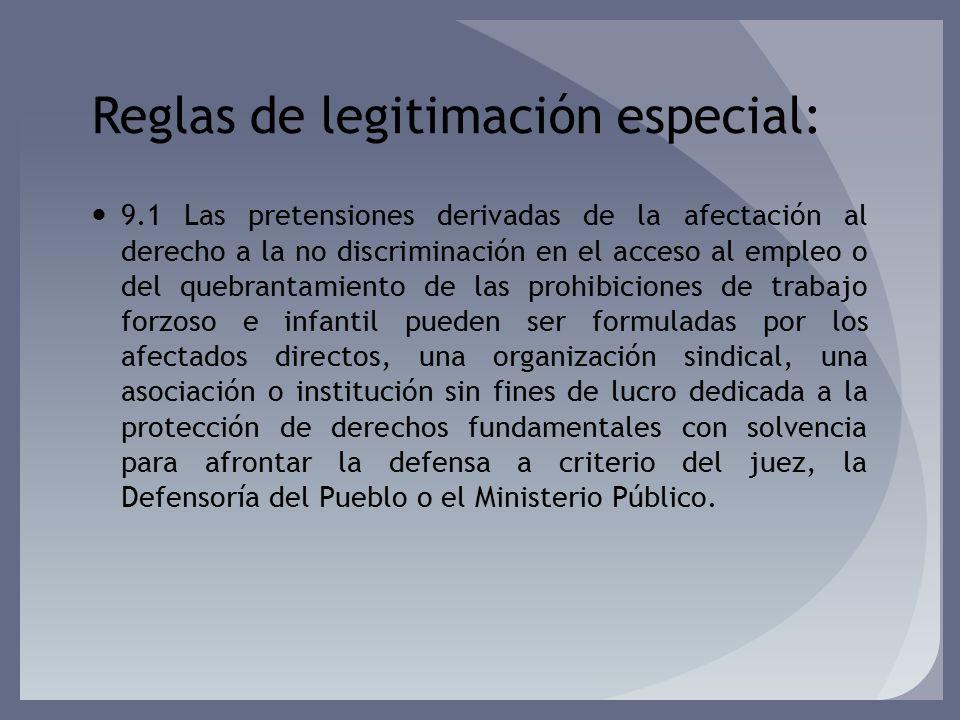 Reglas de legitimación especial: