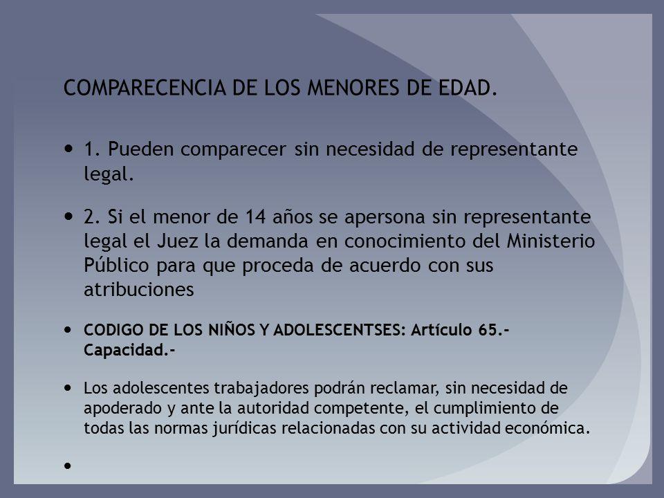 COMPARECENCIA DE LOS MENORES DE EDAD.