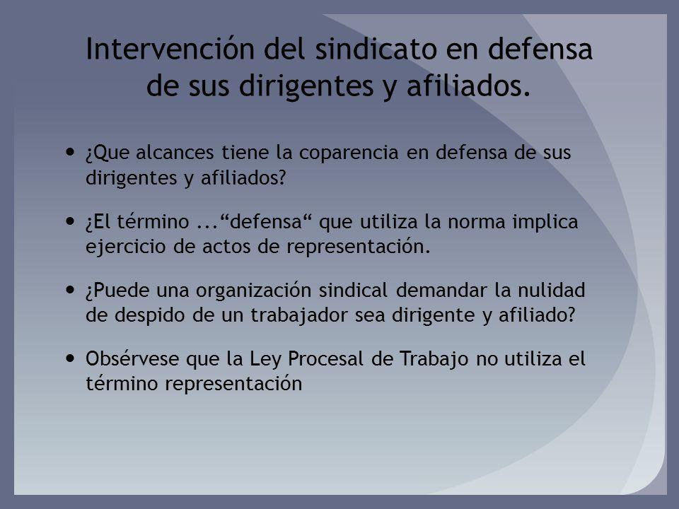 Intervención del sindicato en defensa de sus dirigentes y afiliados.