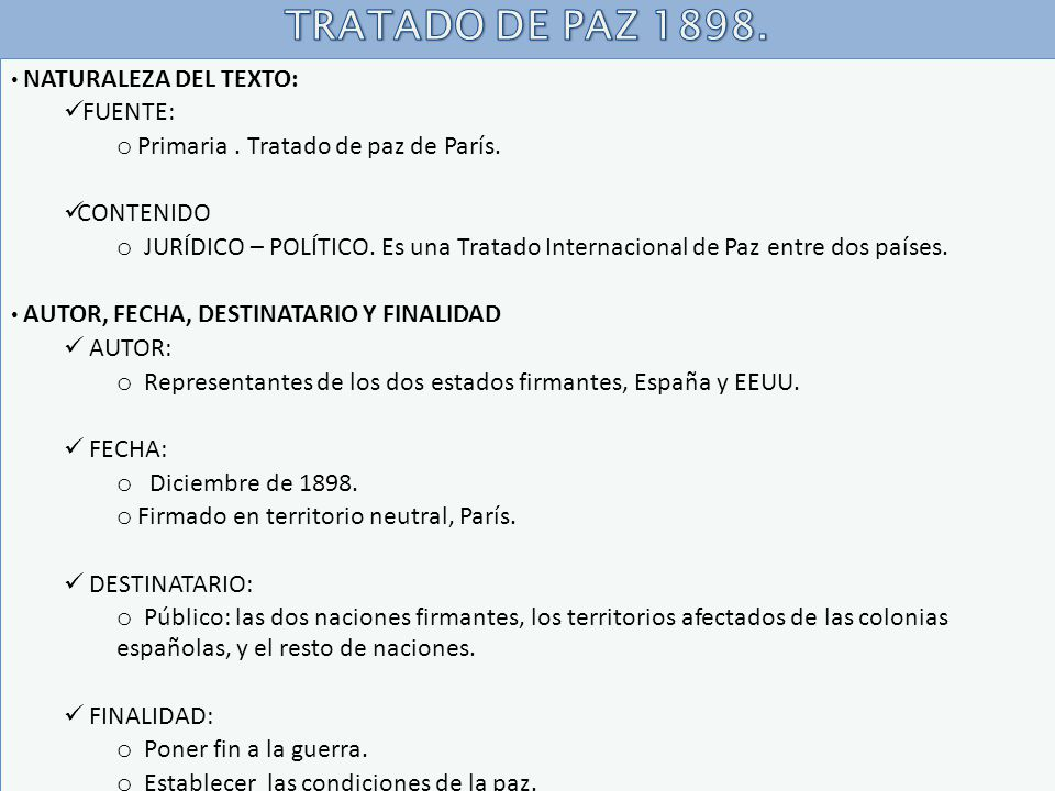 TRATADO DE PAZ 1898. FUENTE: Primaria . Tratado de paz de París.
