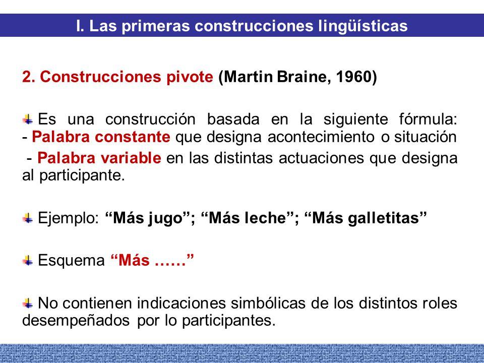 I. Las primeras construcciones lingüísticas
