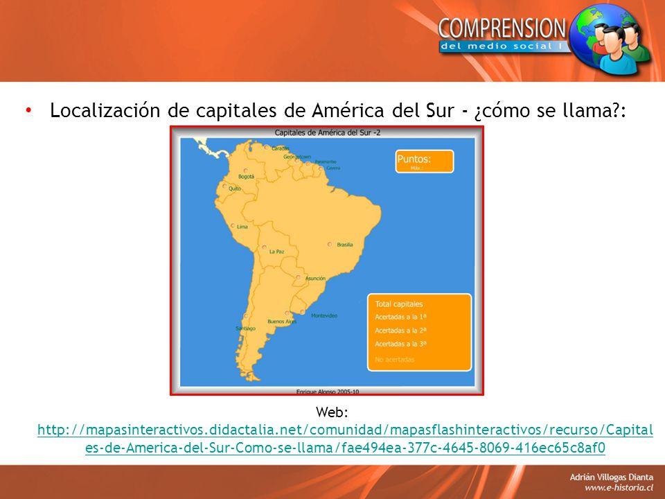 Localización de capitales de América del Sur - ¿cómo se llama :