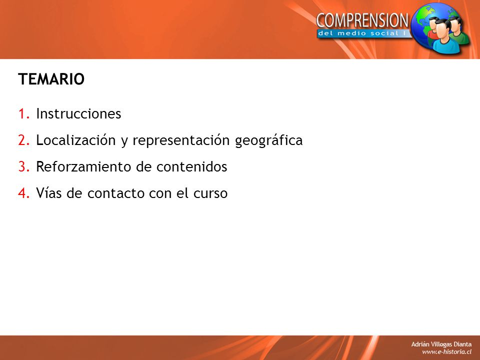 TEMARIO Instrucciones Localización y representación geográfica