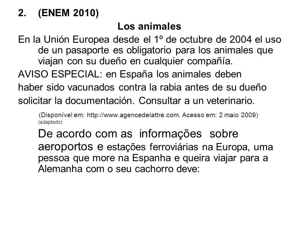 (ENEM 2010) Los animales.