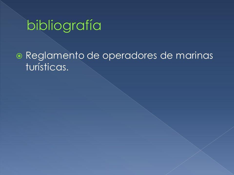 bibliografía Reglamento de operadores de marinas turísticas.
