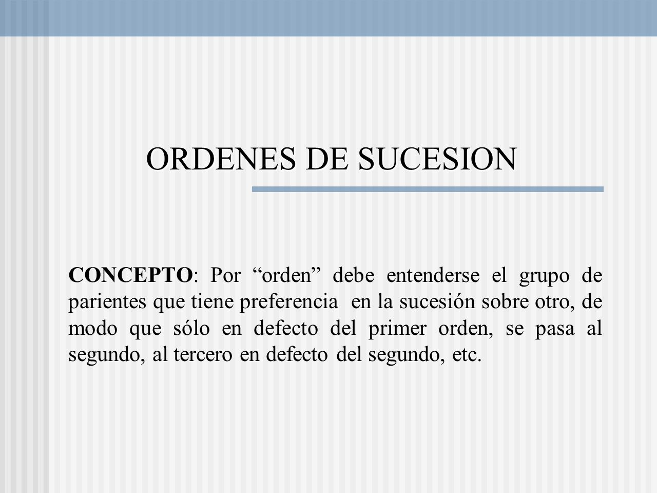 ORDENES DE SUCESION