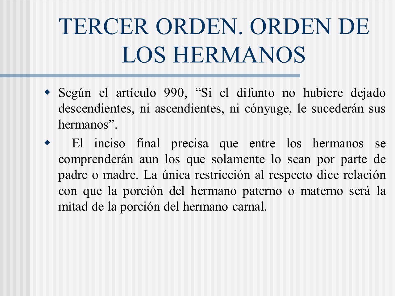 TERCER ORDEN. ORDEN DE LOS HERMANOS