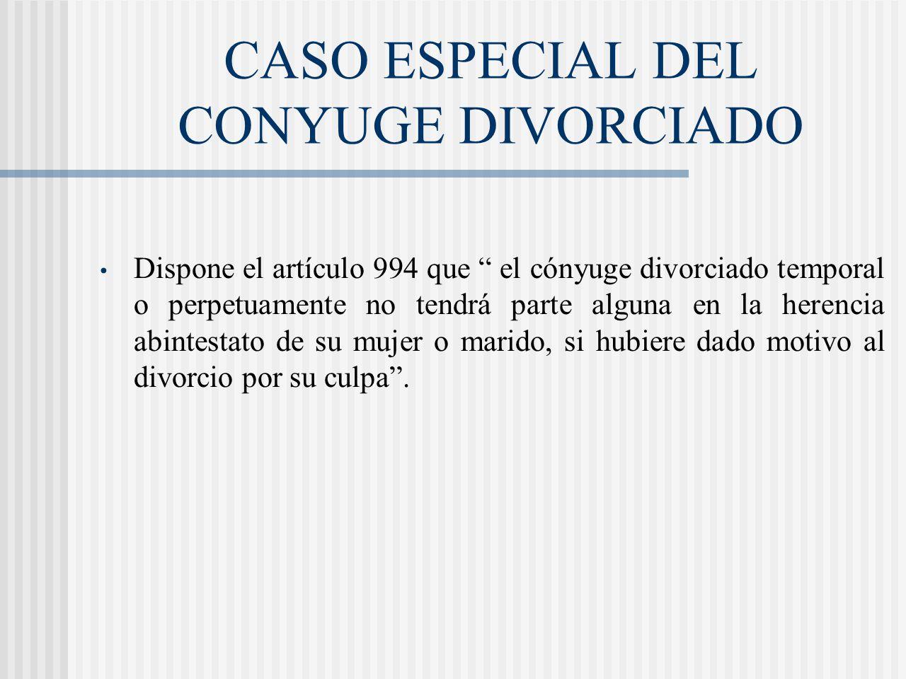 CASO ESPECIAL DEL CONYUGE DIVORCIADO