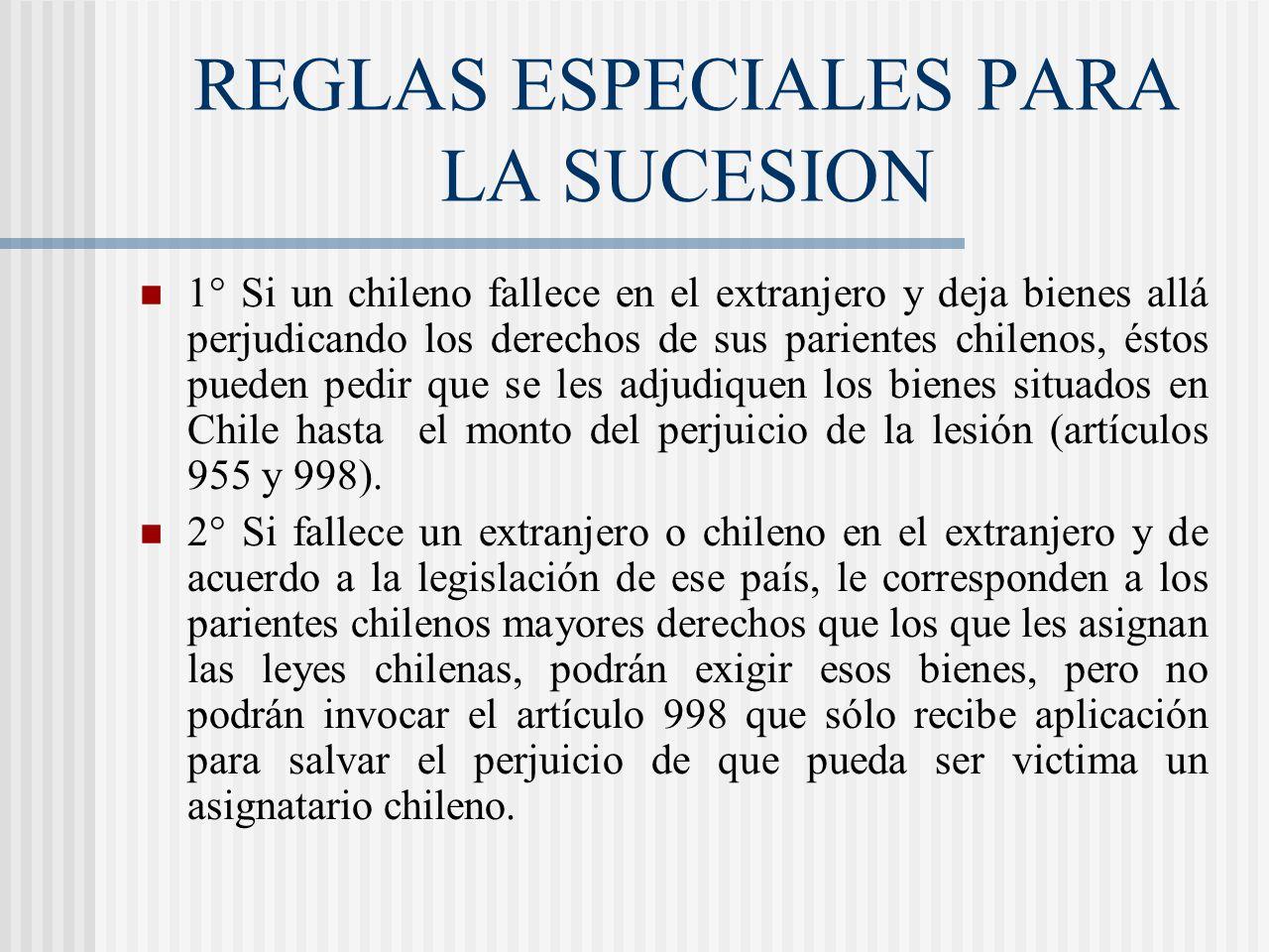 REGLAS ESPECIALES PARA LA SUCESION