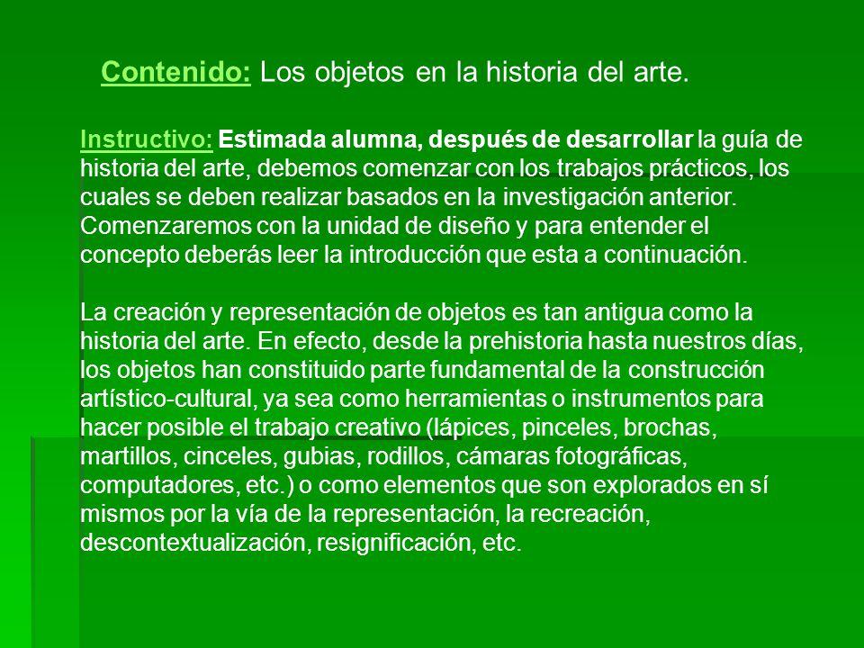 Contenido: Los objetos en la historia del arte.