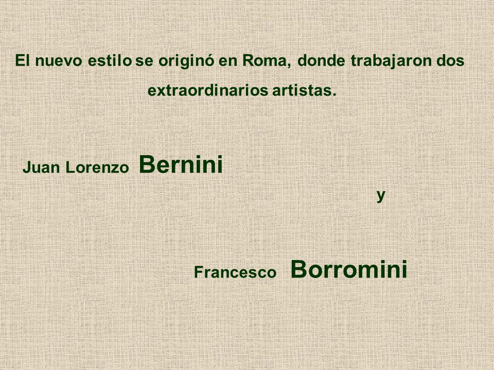 El nuevo estilo se originó en Roma, donde trabajaron dos