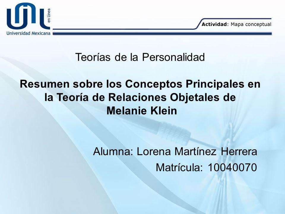 Alumna: Lorena Martínez Herrera Matrícula: 10040070