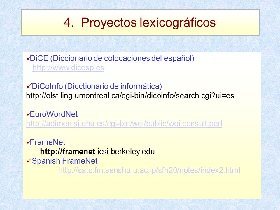4. Proyectos lexicográficos