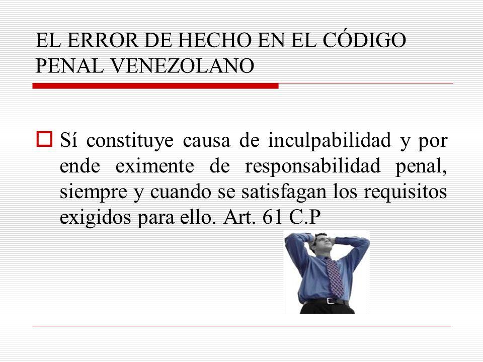 EL ERROR DE HECHO EN EL CÓDIGO PENAL VENEZOLANO