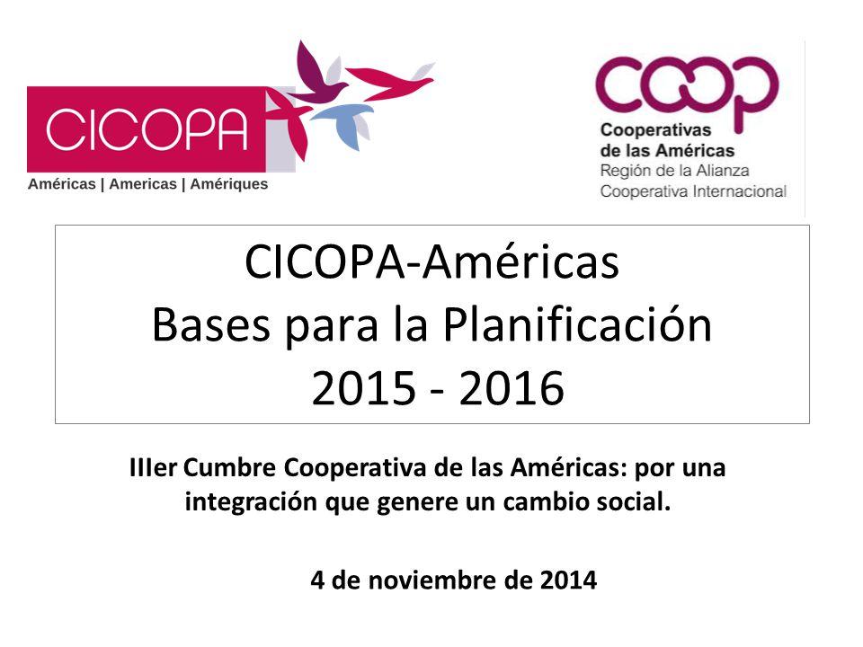 CICOPA-Américas Bases para la Planificación 2015 - 2016