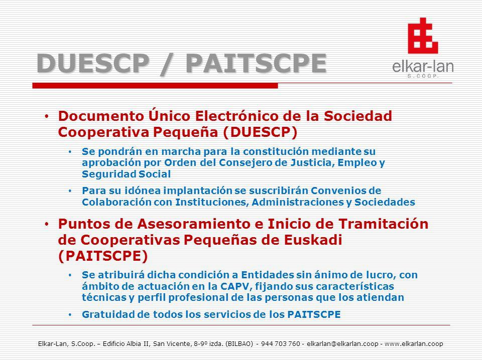 DUESCP / PAITSCPE Documento Único Electrónico de la Sociedad Cooperativa Pequeña (DUESCP)