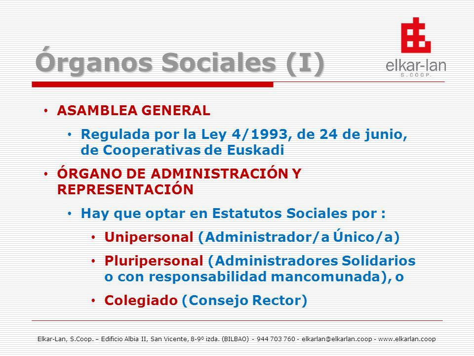 Órganos Sociales (I) ASAMBLEA GENERAL