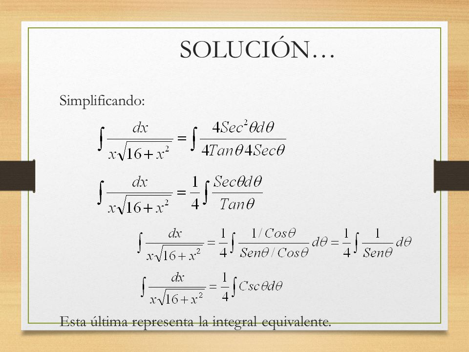 SOLUCIÓN… Simplificando: