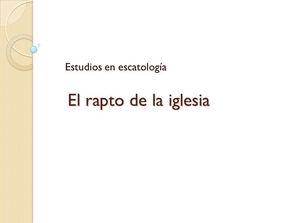 Estudios en escatología