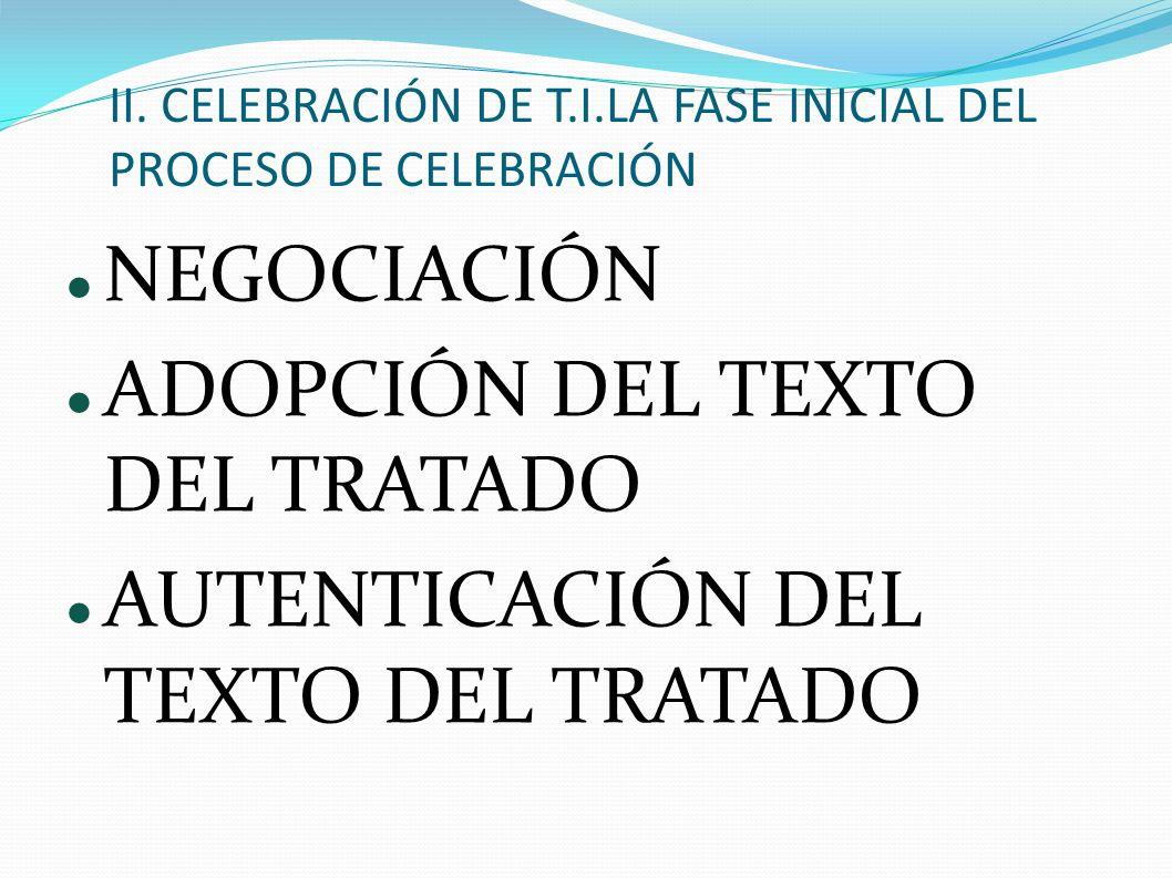 II. CELEBRACIÓN DE T.I.LA FASE INICIAL DEL PROCESO DE CELEBRACIÓN