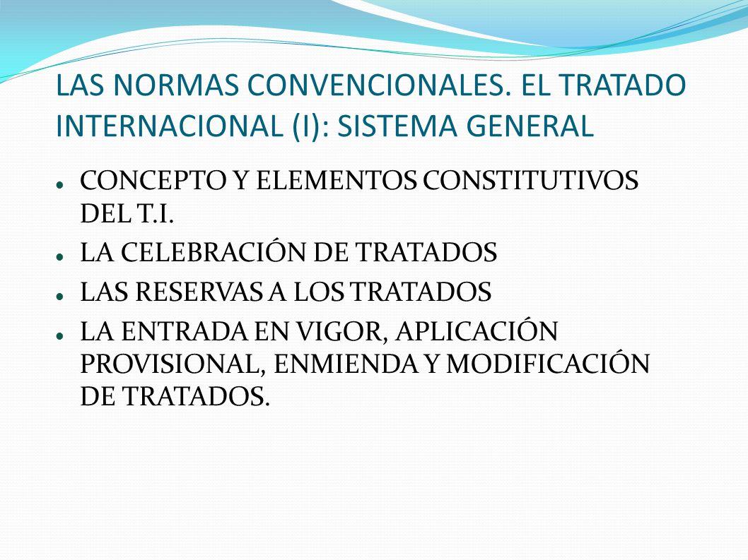 LAS NORMAS CONVENCIONALES