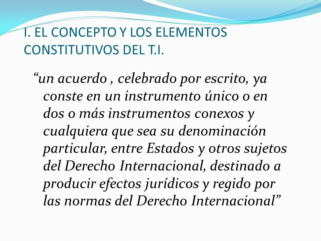 I. EL CONCEPTO Y LOS ELEMENTOS CONSTITUTIVOS DEL T.I.