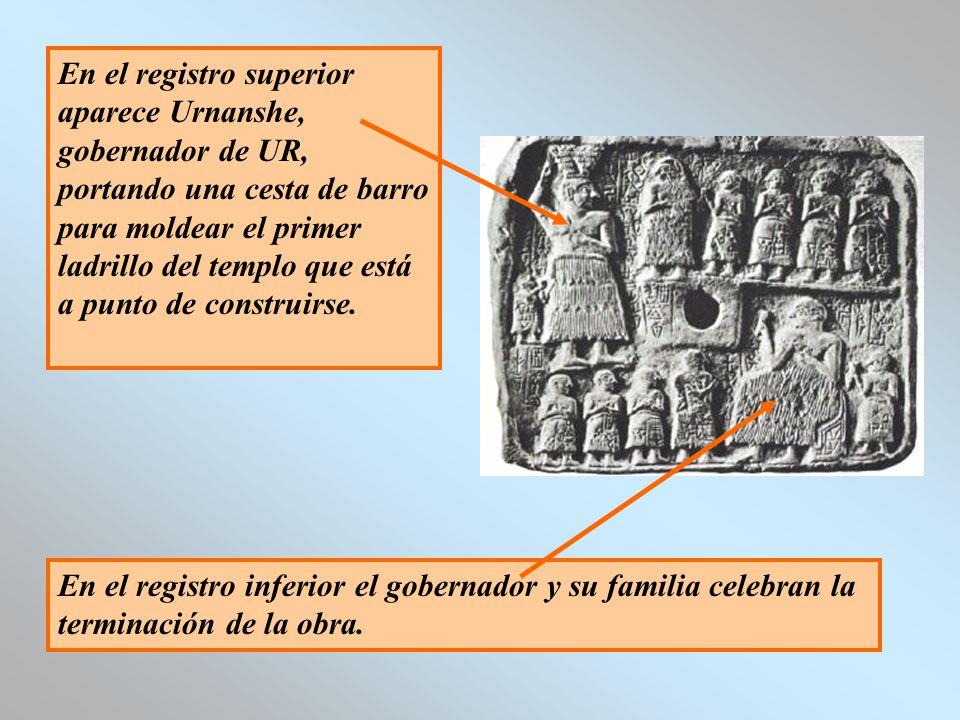 En el registro superior aparece Urnanshe, gobernador de UR, portando una cesta de barro para moldear el primer ladrillo del templo que está a punto de construirse.