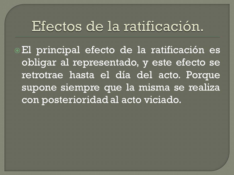 Efectos de la ratificación.