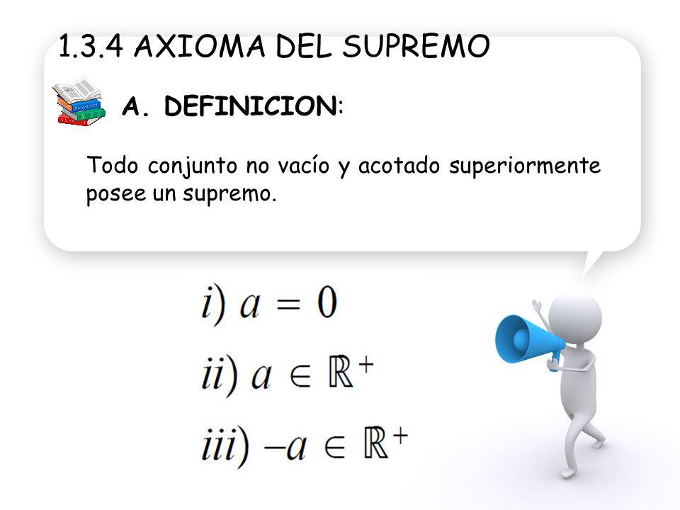 1.3.4 AXIOMA DEL SUPREMO A. DEFINICION:
