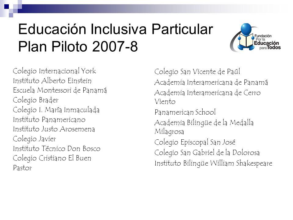 Educación Inclusiva Particular Plan Piloto 2007-8