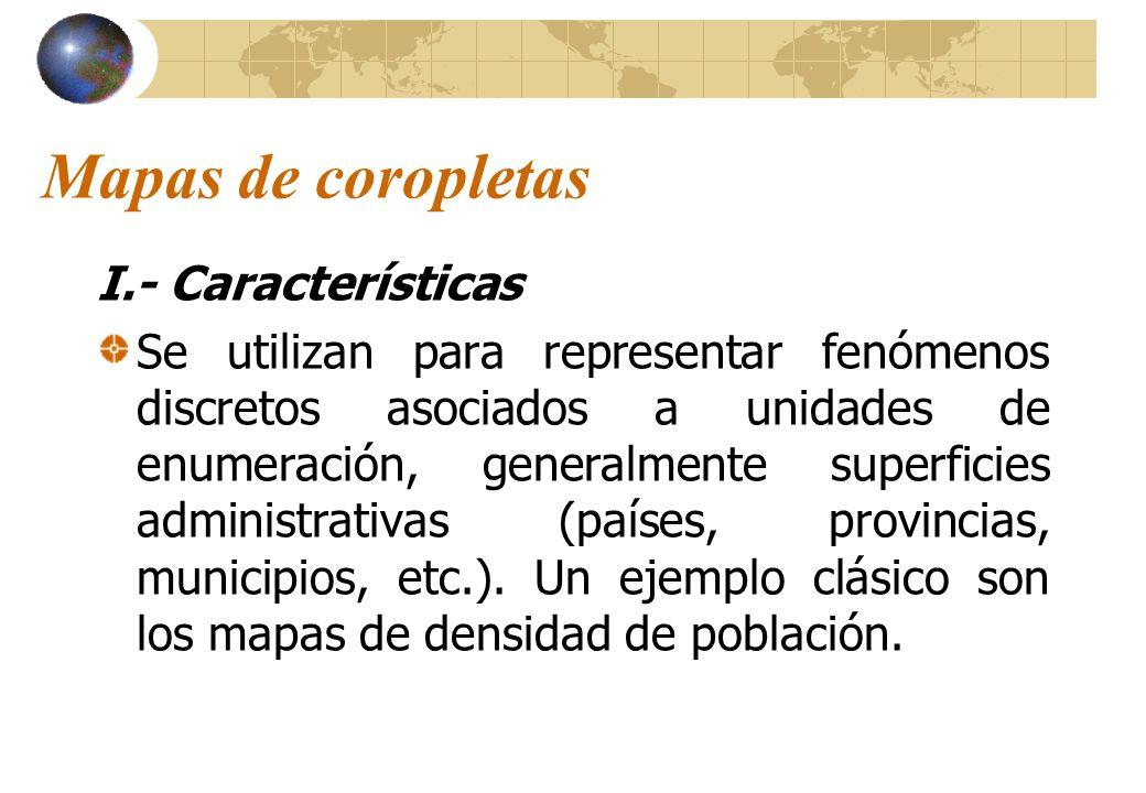Mapas de coropletas I.- Características