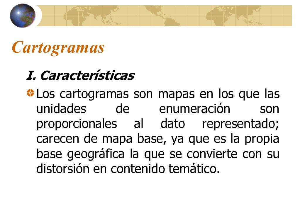 Cartogramas I. Características